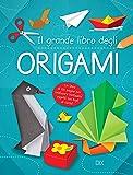 Il grande libro dell'origami