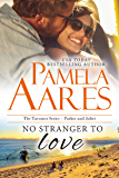 No Stranger to Love (The Tavonesi Series Book 9)
