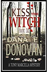 KISS THE WITCH: Book 6 (Detective Marcella Witch's Series) Kindle Edition