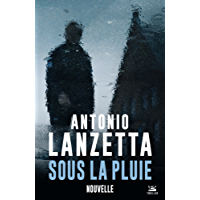 Sous la pluie (Thriller) (French Edition)