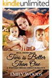Mail Order Bride: Two is Better Than One (Western Brides Sweet Romance Book 3)
