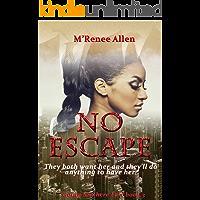 No Escape: BWWM Mafia Suspense (Going Nowhere Fast Book 3)