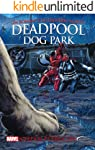 Deadpool: Dog Park (Marvel)