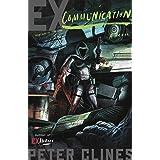 Ex-Communication: A Novel (Ex-Heroes Book 3)