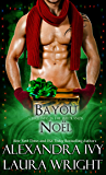 Bayou Noël (Bayou Heat Box Set)