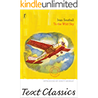 To the Wild Sky: Text Classics