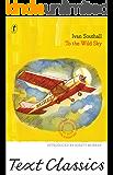 To the Wild Sky: Text Classics
