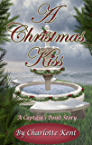 A Christmas Kiss (Captain's Point Stories Book 50)