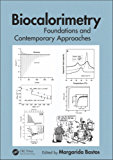 Biocalorimetry: Foundations and Contemporary Approaches
