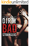 Dirty Bad Strangers