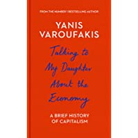Talking to My Daughter About the Economy: A Brief History of Capitalism