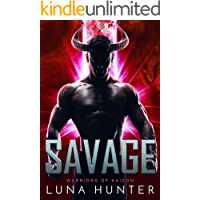 Savage: A Sci-Fi Alien Romance (Warriors of Kaizon Book 3)