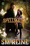Spellsmoke: An Urban Fantasy Novel (A Fistful of Daggers Book 2)