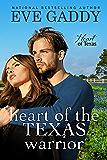 Heart of the Texas Warrior (Heart of Texas Book 4)