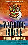 Warrior Circle (A Howard Moon Deer Mystery Book 2)
