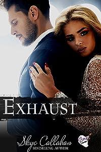 Exhaust: A Sins of Ashville Bad Boy Dark Romance (The Redline Series Book 4)