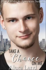 Take a Chance on Me (The Firsts and Forever Series Book 15)