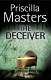 The Deceiver (A Claire Roget, forensic pyschiatrist, Mystery)