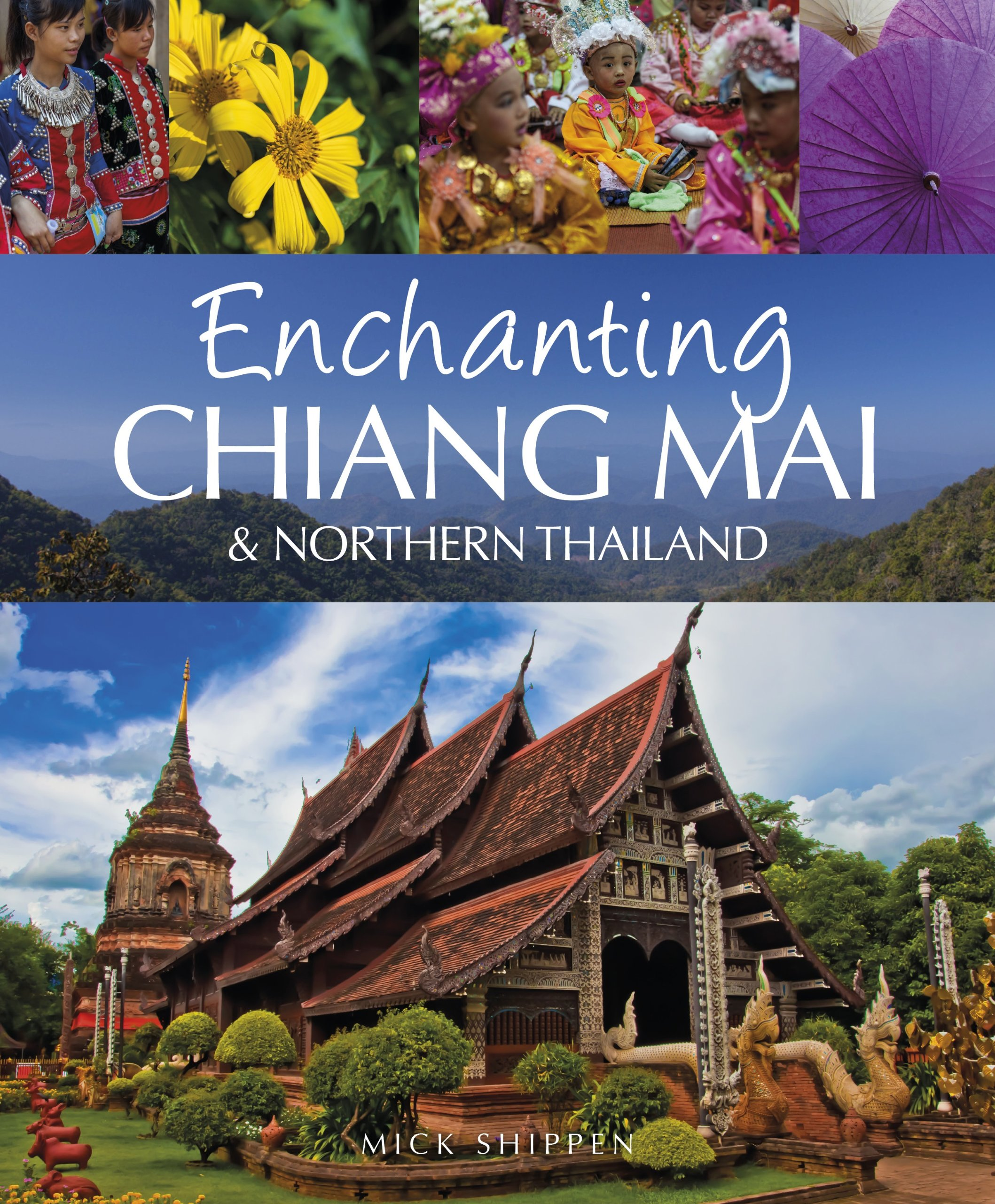 Read Online Enchanting Chiang Mai (Enchanting Asia) pdf