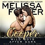 Wild Boys After Dark: Cooper: Wild Billionaires After Dark, Book 4