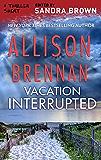 Vacation Interrupted (Thriller 3: Love Is Murder)