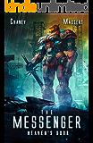 Heaven's Door: A Mecha Scifi Epic (The Messenger Book 8)