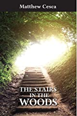 The Stairs in the Woods Kindle Edition