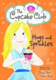 Hugs and Sprinkles (The Cupcake Club)