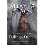 Falling in Deeper (Wicked Lovers Series Book 11)