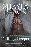 Falling in Deeper (Wicked Lovers Series Book 11)