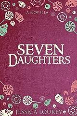 Seven Daughters: A Catalain Book of Secrets Novella Kindle Edition