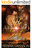 He Ain't No Saint: A Hurtful Love