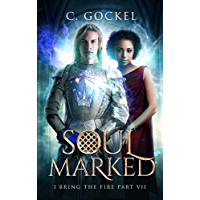 Soul Marked: I Bring the Fire Part VII (English Edition)