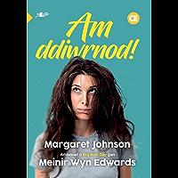 Am Ddiwrnod: Nofel i Ddysgwyr Lefel Mynediad (Welsh Edition)