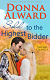 Sold to the Highest Bidder: Second Chances Series #4 Contemporary Romance