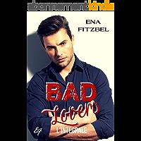 Bad Lovers - L'intégrale: Une seconde chance