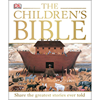 The Children's Bible: Share the Greatest Stories Ever Told