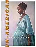 Un-American (Wesleyan Poetry Series)