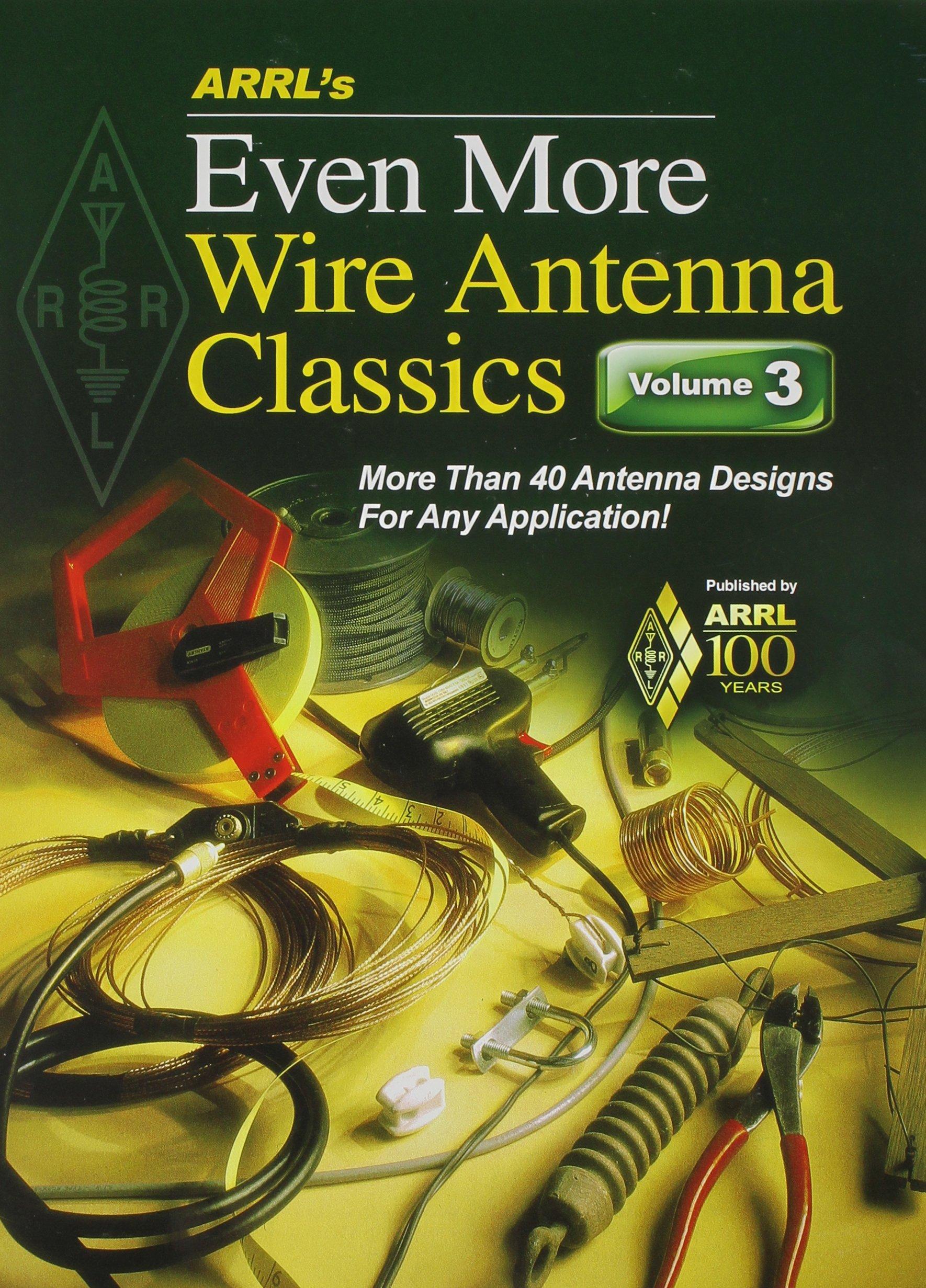 Download ARRL's Even More Wire Antenna Wire Classics PDF