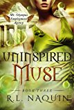 Uninspired Muse (Mt. Olympus Employment Agency: Muse Book 3)