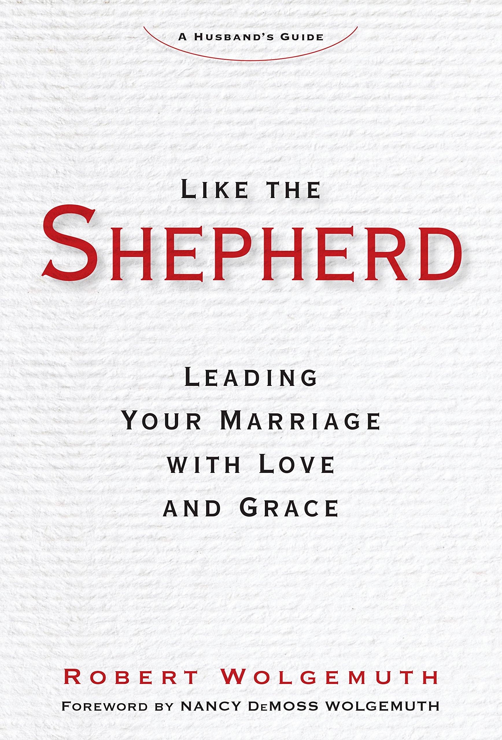 Image result for wolgemuth like a shepherd