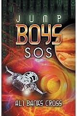 Jump Boys: SOS Kindle Edition