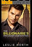 The Billionaire's Pregnant Competition (The Billionaires Club Book 1)