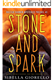 Stone and Spark: Book 1 in the Raleigh Harmon mysteries (The Raleigh Harmon prequel mystery series)