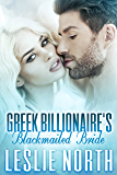Greek Billionaire's Blackmailed Bride (The Rosso Family Series Book 1)