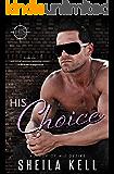 His Choice (HIS Series Book 2)