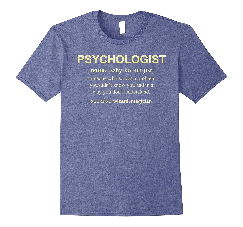 3c6b45e8b9 Psychology Tees: Funny Psychology Definition T Shirt-RT – Rateeshirt