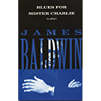 Blues for Mister Charlie: A Play (Vintage International)