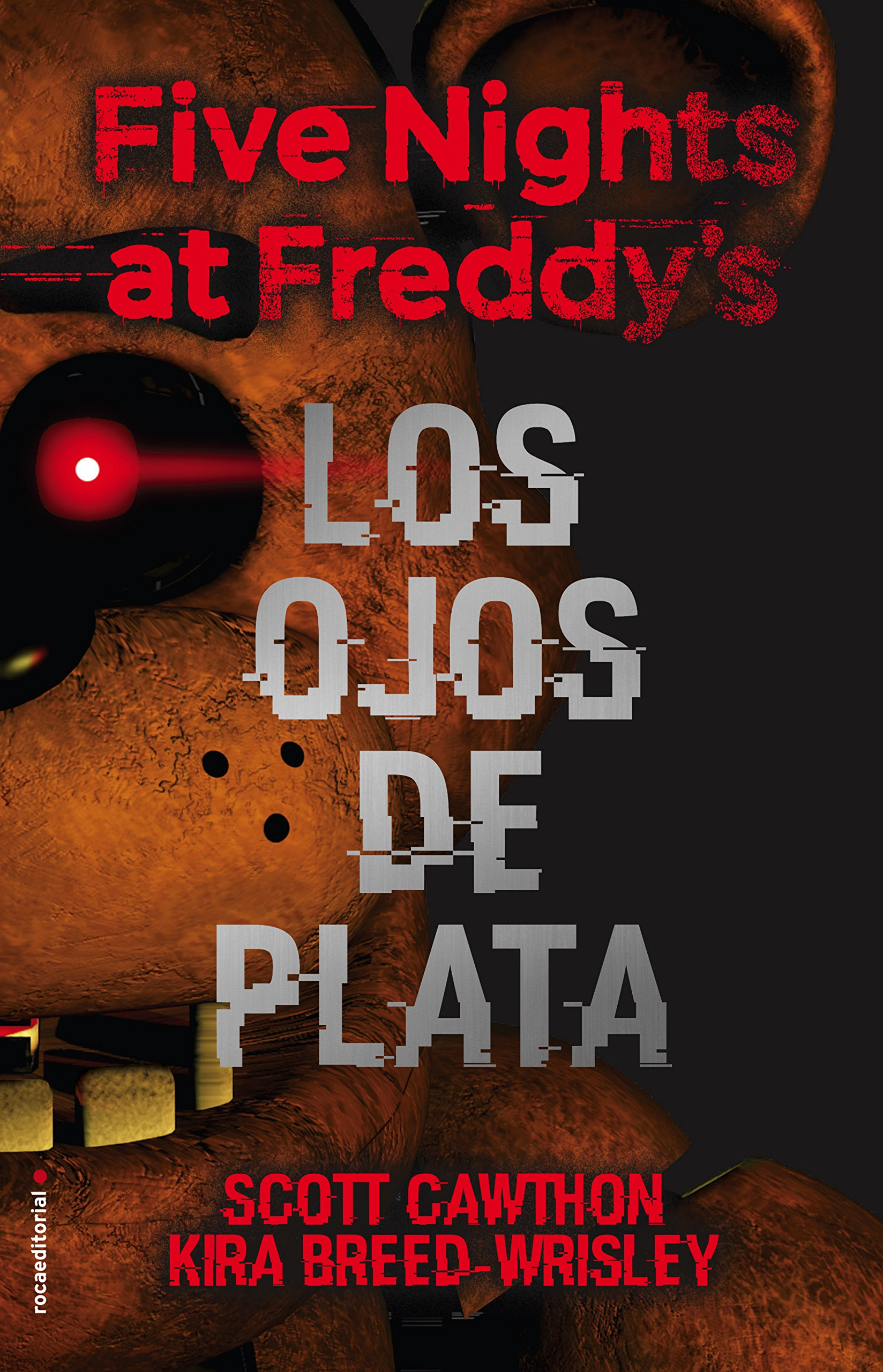 Five nights at Freddys. Los ojos de plata (Spanish Edition ...