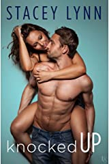 Knocked Up (Crazy Love Book 2) Kindle Edition